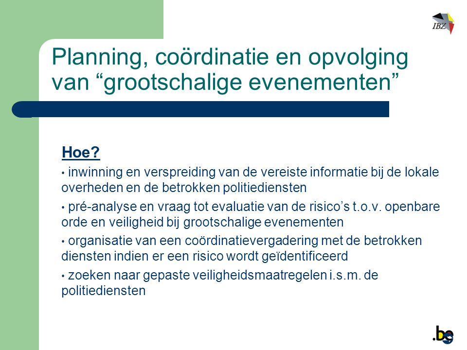 Planning, coördinatie en opvolging van grootschalige evenementen Hoe.