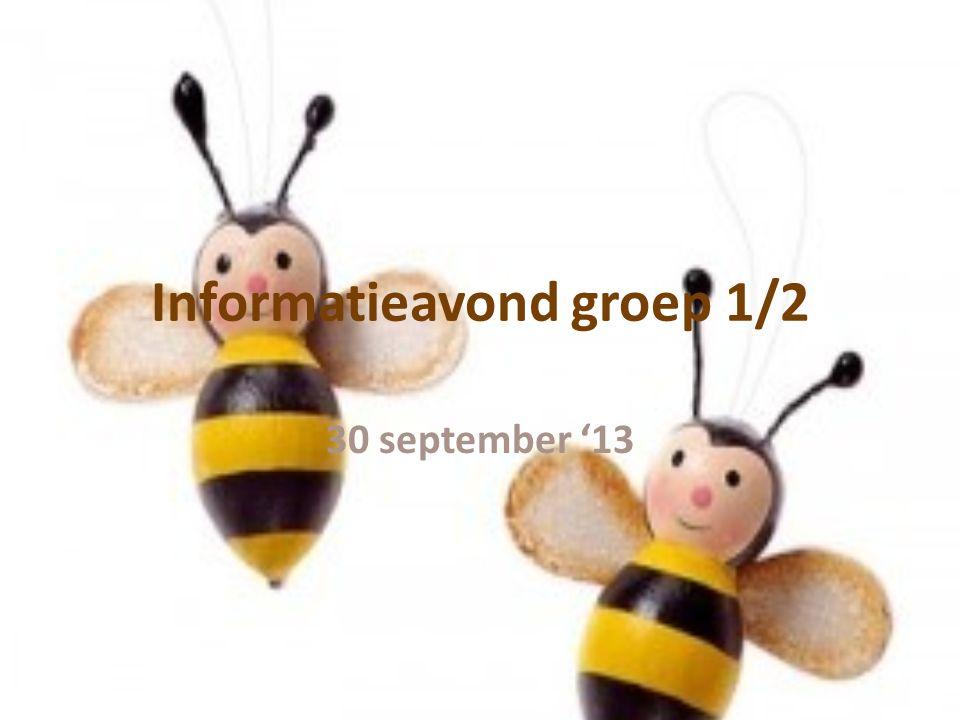 Informatieavond groep 1/2 30 september '13