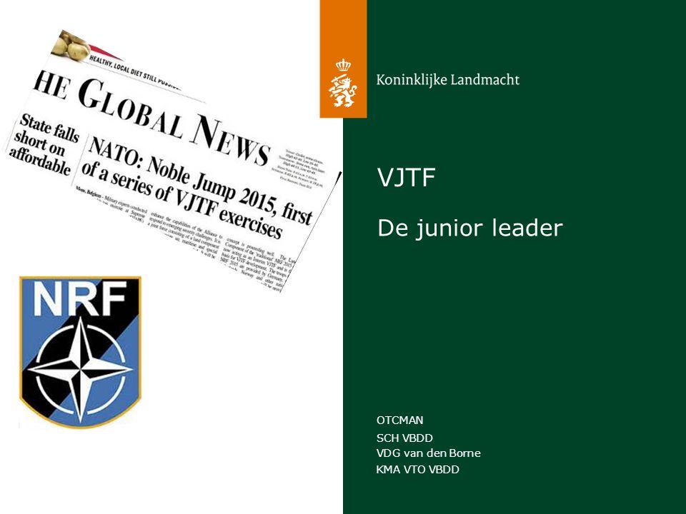 SCH VBDD VDG van den Borne KMA VTO VBDD OTCMAN VJTF De junior leader