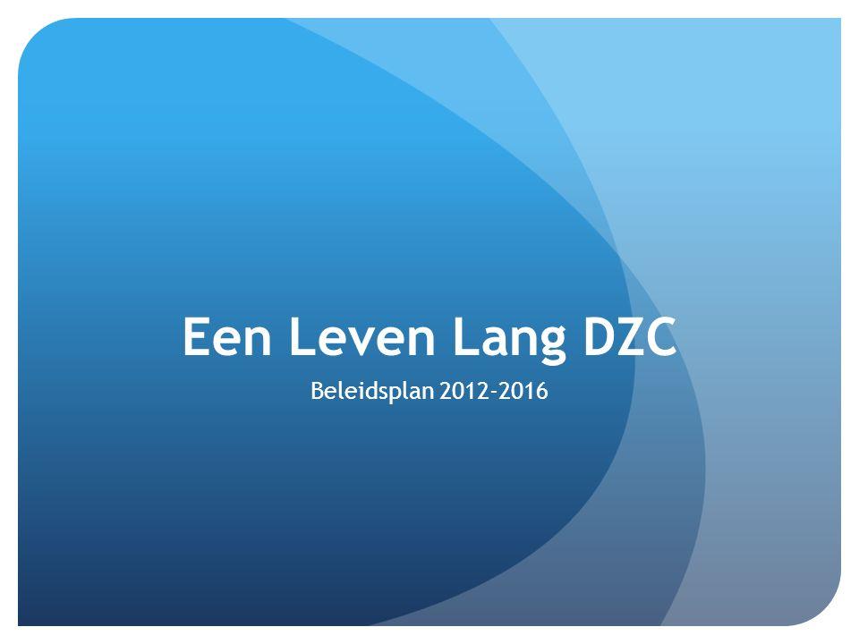 Een Leven Lang DZC Beleidsplan 2012-2016