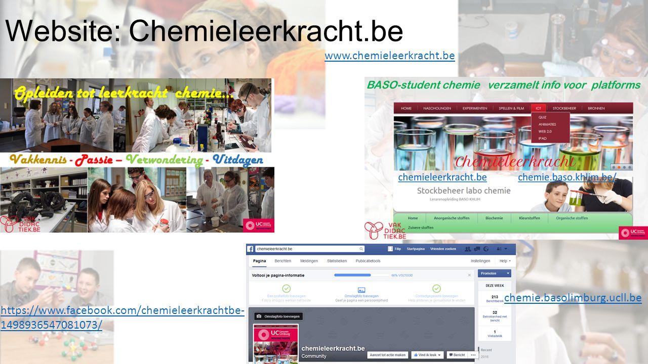 Website: Chemieleerkracht.be https://www.facebook.com/chemieleerkrachtbe- 1498936547081073/ www.chemieleerkracht.be chemie.basolimburg.ucll.be