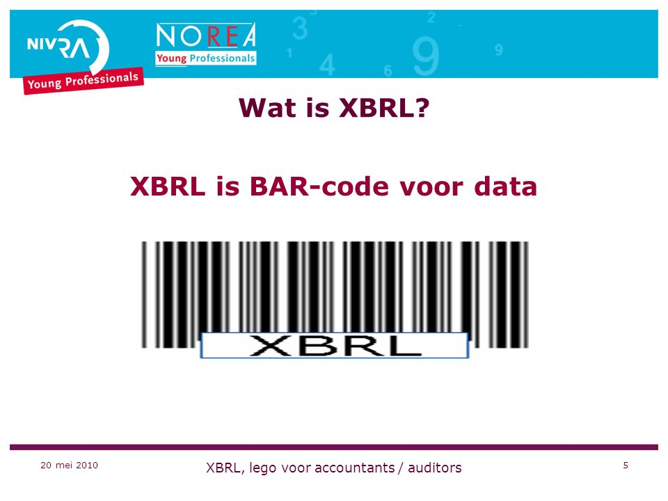 20 mei 2010 XBRL, lego voor accountants / auditors 26