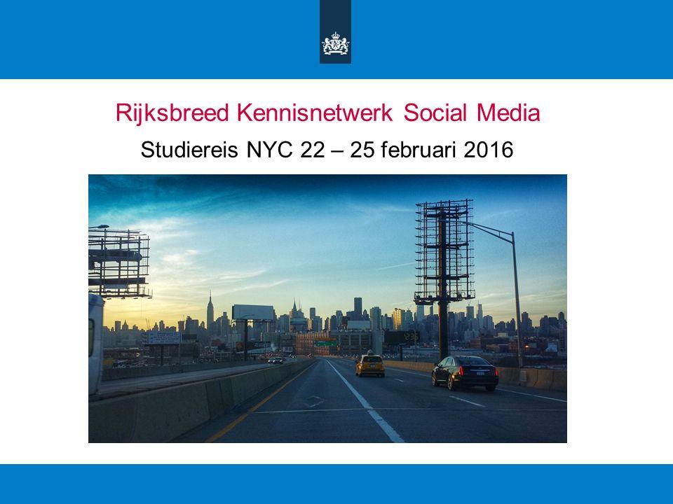 Rijksbreed Kennisnetwerk Social Media Studiereis NYC 22 – 25 februari 2016