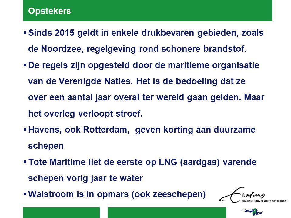 Opstekers  Sinds 2015 geldt in enkele drukbevaren gebieden, zoals de Noordzee, regelgeving rond schonere brandstof.