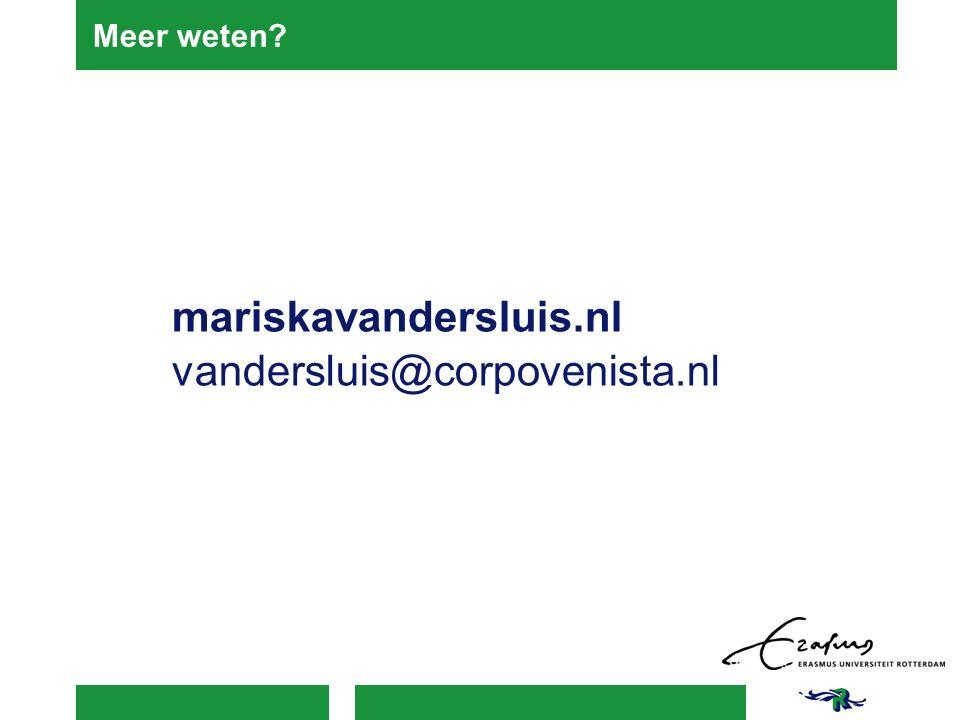 Meer weten mariskavandersluis.nl vandersluis@corpovenista.nl