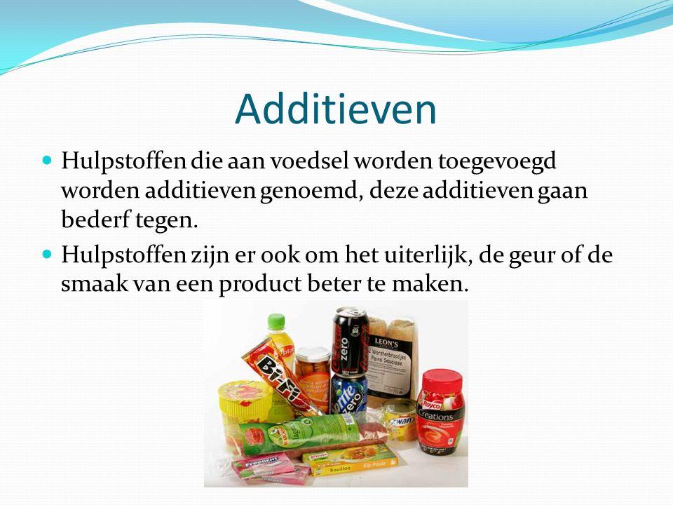 Additieven Hulpstoffen die aan voedsel worden toegevoegd worden additieven genoemd, deze additieven gaan bederf tegen. Hulpstoffen zijn er ook om het