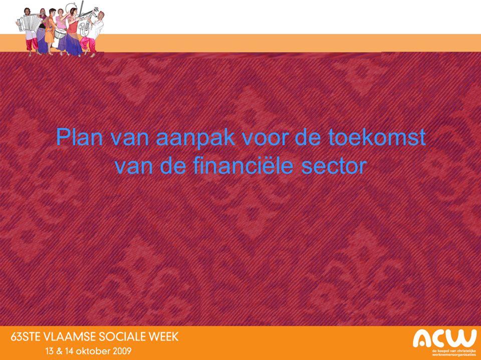 Plan van aanpak voor de toekomst van de financiële sector