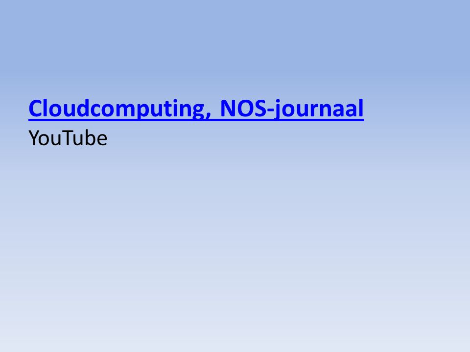Cloudcomputing, NOS-journaal Cloudcomputing, NOS-journaal YouTube