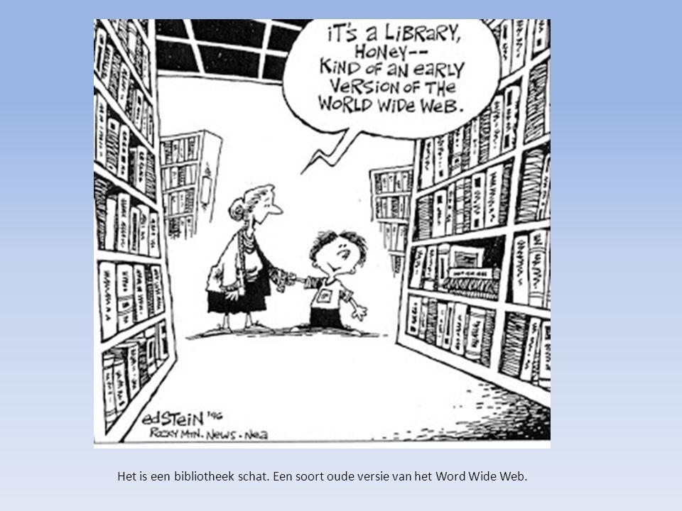 Het is een bibliotheek schat. Een soort oude versie van het Word Wide Web.