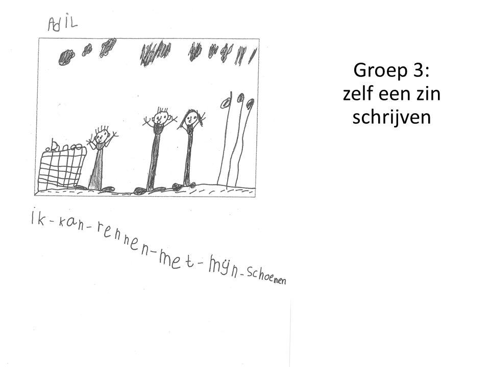 Groep 3: zelf een zin schrijven