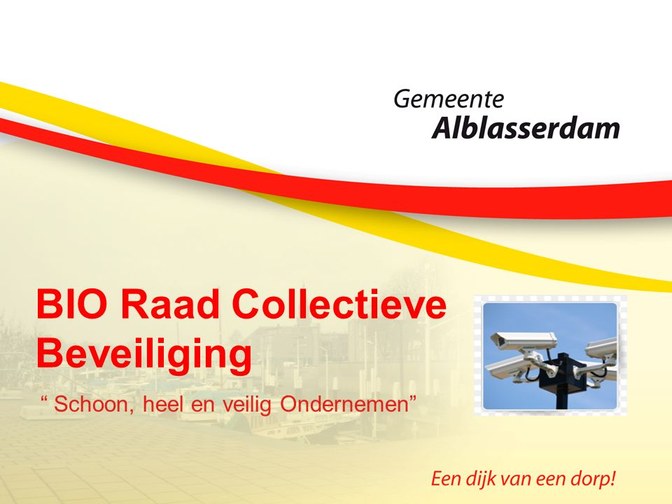 """BIO Raad Collectieve Beveiliging """" Schoon, heel en veilig Ondernemen"""""""