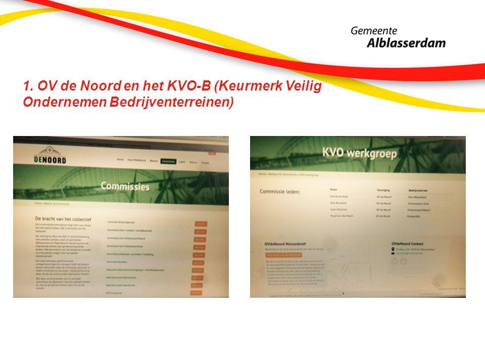 1. OV de Noord en het KVO-B (Keurmerk Veilig Ondernemen Bedrijventerreinen)