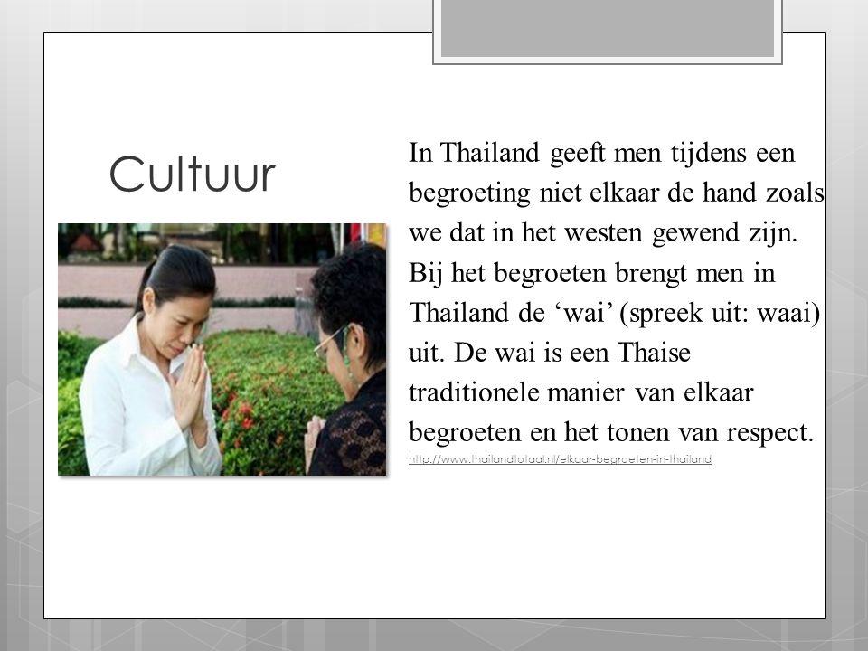 Cultuur In Thailand geeft men tijdens een begroeting niet elkaar de hand zoals we dat in het westen gewend zijn. Bij het begroeten brengt men in Thail