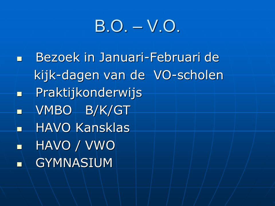 B.O. – V.O.