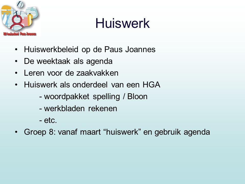 Huiswerk Huiswerkbeleid op de Paus Joannes De weektaak als agenda Leren voor de zaakvakken Huiswerk als onderdeel van een HGA - woordpakket spelling / Bloon - werkbladen rekenen - etc.