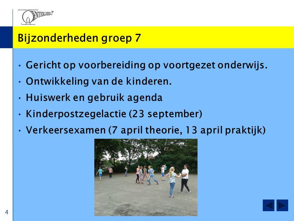 Bijzonderheden groep 7 Gericht op voorbereiding op voortgezet onderwijs. Ontwikkeling van de kinderen. Huiswerk en gebruik agenda Kinderpostzegelactie