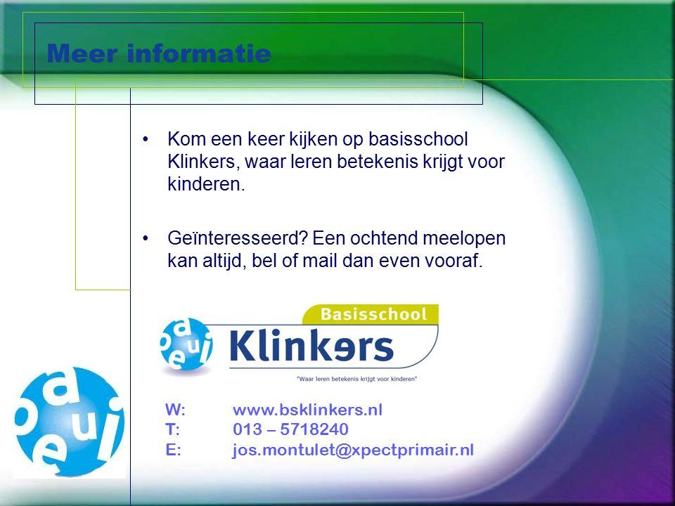Meer informatie Kom een keer kijken op basisschool Klinkers, waar leren betekenis krijgt voor kinderen. Geïnteresseerd? Een ochtend meelopen kan altij