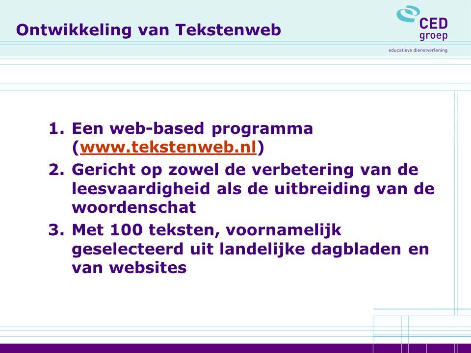Met leerlingen ontwikkeld 1.Leerlingen van 3 Rotterdamse scholen hebben meegedacht over: -Vormgeving (kleurgebruik, lettertype, te kiezen personage waarmee leerlingen door de zoektocht gaan, enz.) -Inhoud (tekstniveau, oefentypes, woordselectie)