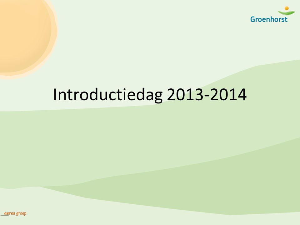 Introductiedag 2013-2014