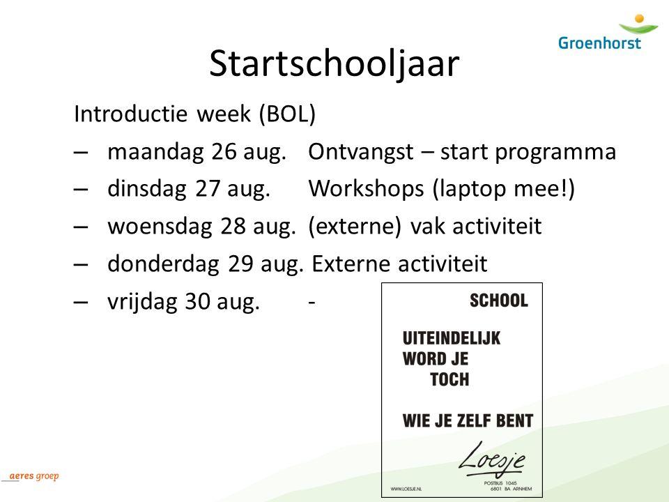 Startschooljaar Introductie week (BOL) – maandag 26 aug.
