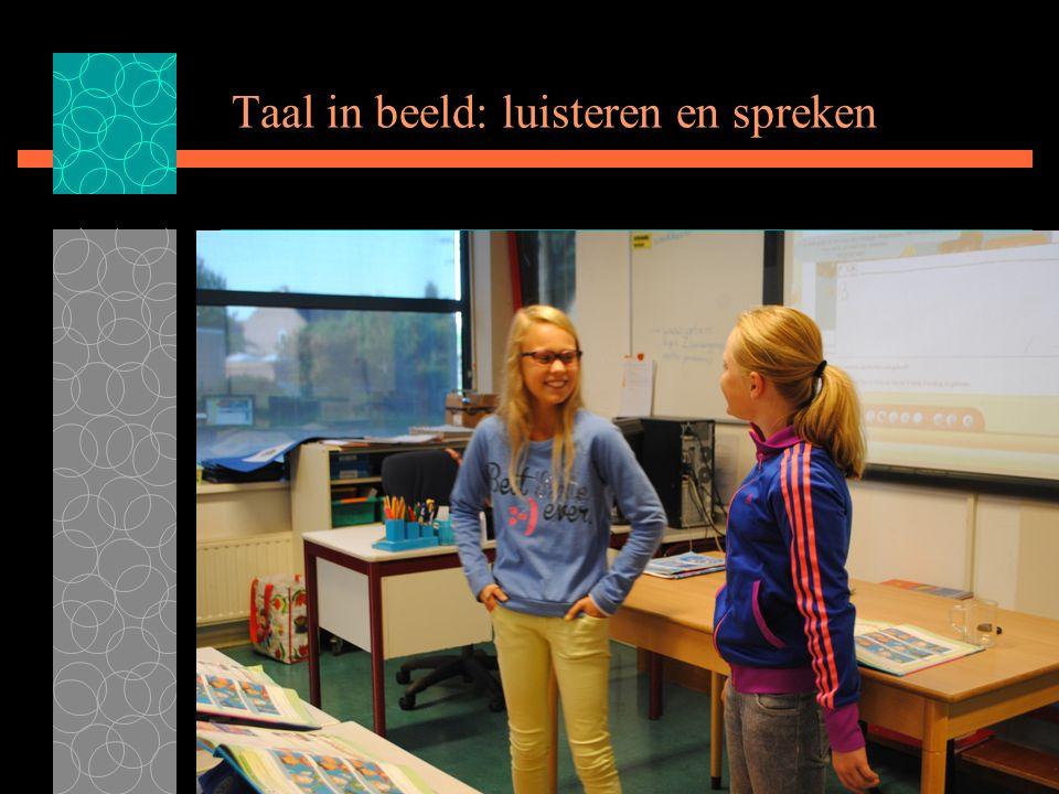 Taal in beeld: luisteren en spreken