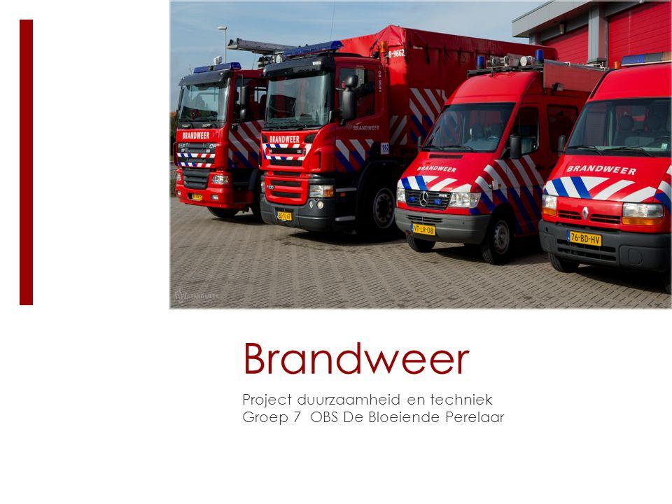 Brandweer Project duurzaamheid en techniek Groep 7 OBS De Bloeiende Perelaar