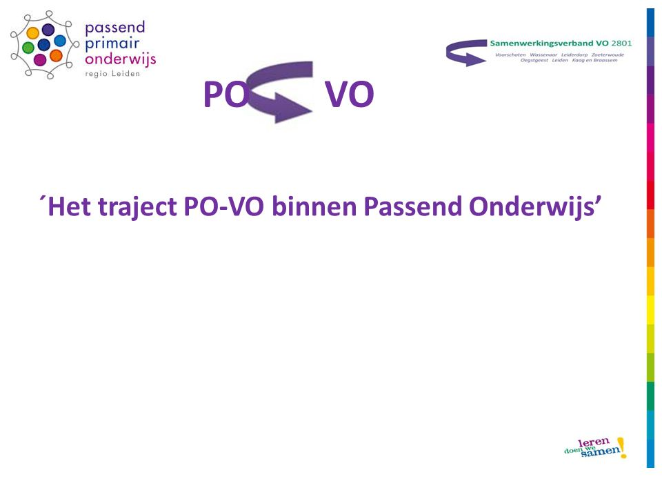 ´Het traject PO-VO binnen Passend Onderwijs' PO VO
