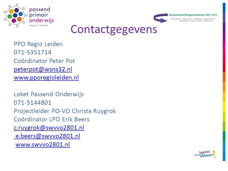 Contactgegevens PPO Regio Leiden 071-5351714 Coördinator Peter Pot peterpot@wsns32.nl www.pporegioleiden.nl Loket Passend Onderwijs 071-5144801 Projectleider PO-VO Christa Ruygrok Coördinator LPO Erik Beers c.ruygrok@swvvo2801.nl e.beers@swvvo2801.nl www.swvvo2801.nl