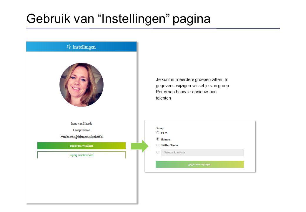 Gebruik van Instellingen pagina Je kunt in meerdere groepen zitten.