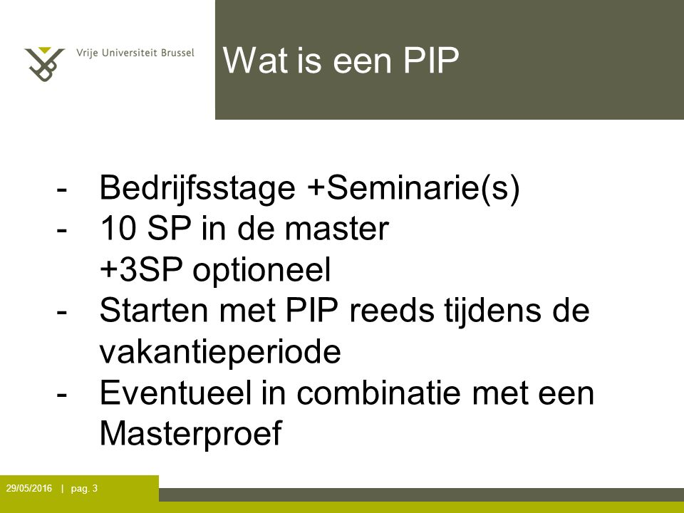 Wat is een PIP 29/05/2016 | pag.