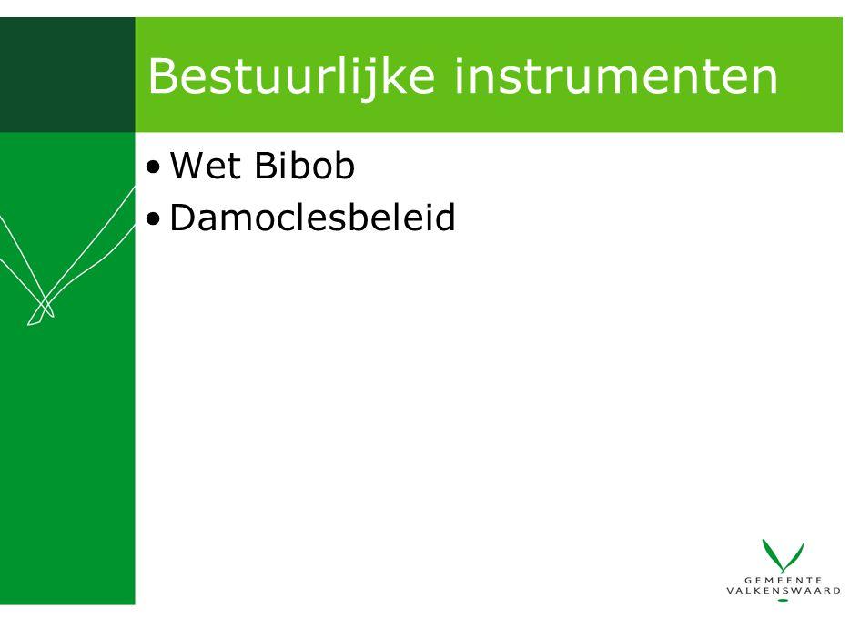 Bestuurlijke instrumenten Wet Bibob Damoclesbeleid
