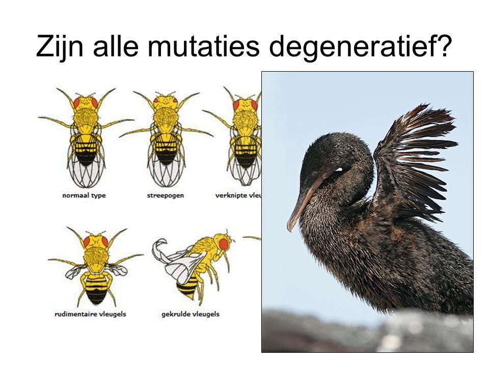 Zijn alle mutaties degeneratief
