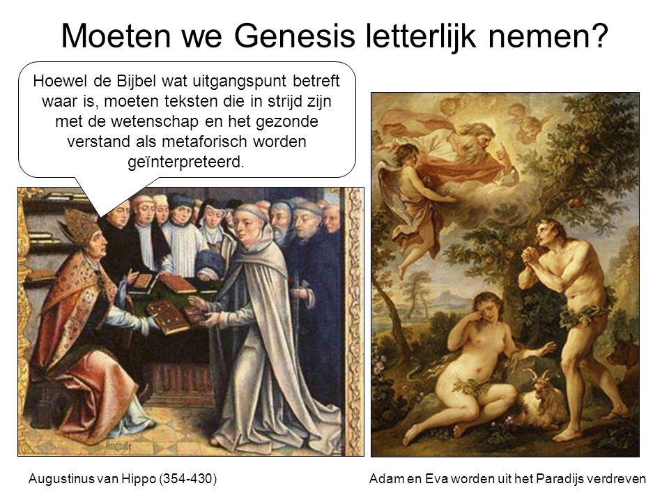 Moeten we Genesis letterlijk nemen.
