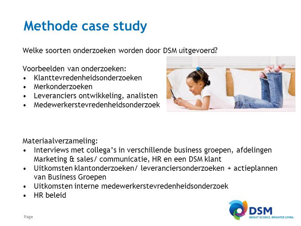 Page Methode case study Welke soorten onderzoeken worden door DSM uitgevoerd.