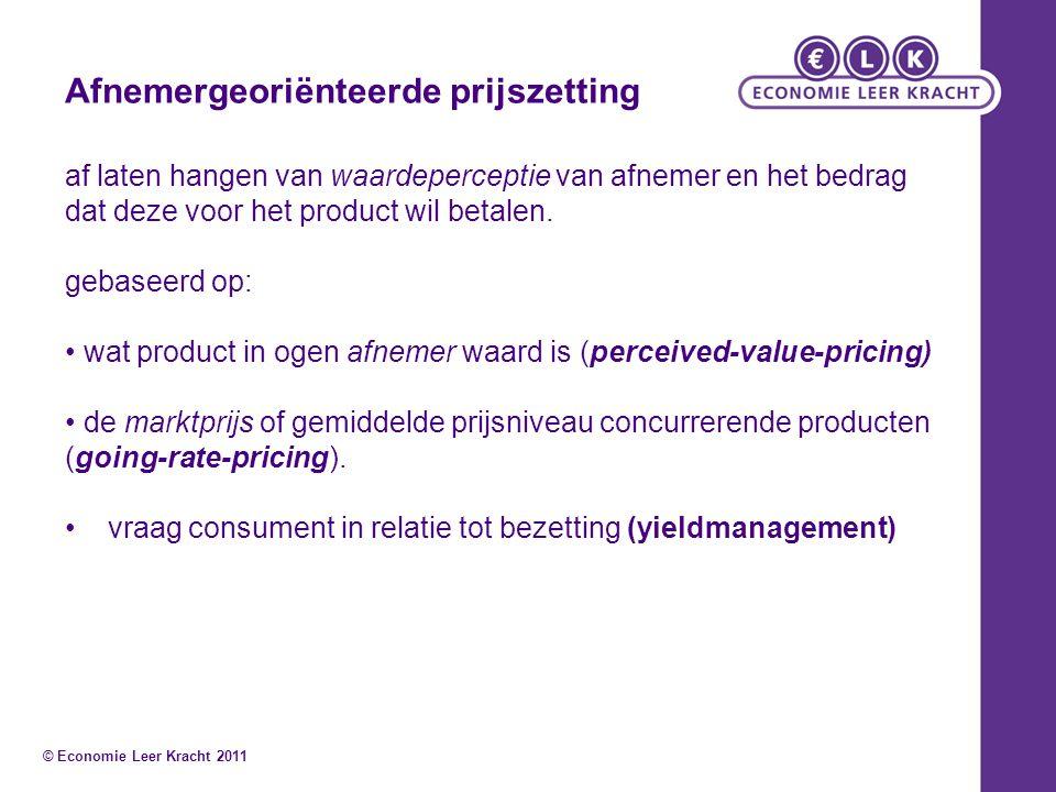 Afnemergeoriënteerde prijszetting af laten hangen van waardeperceptie van afnemer en het bedrag dat deze voor het product wil betalen. gebaseerd op: w