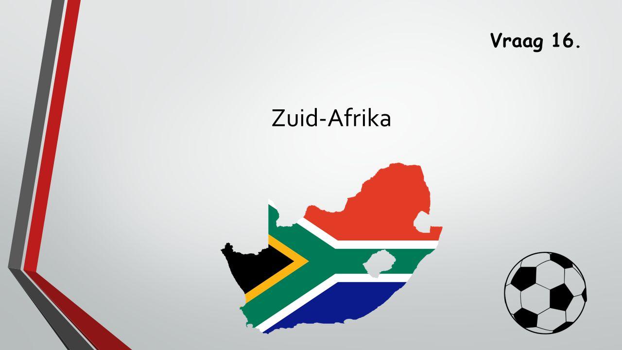 Vraag 16. Zuid-Afrika