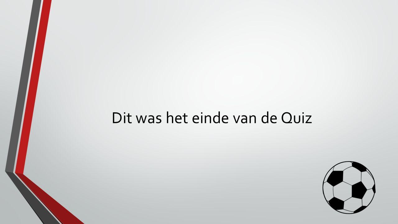 Dit was het einde van de Quiz