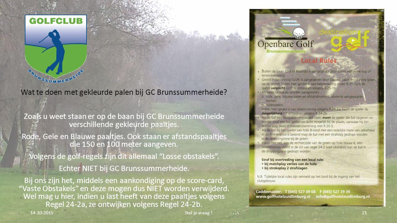 Wat te doen met gekleurde palen bij GC Brunssummerheide.