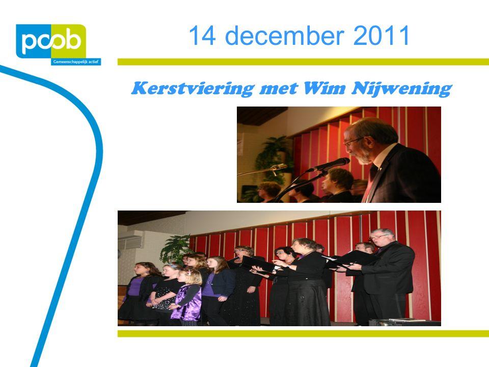 14 december 2011 Kerstviering met Wim Nijwening en Kavoka