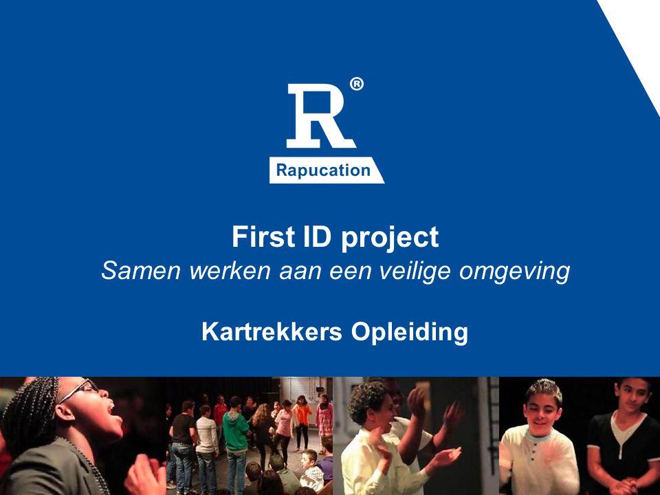 First ID project Samen werken aan een veilige omgeving Kartrekkers Opleiding