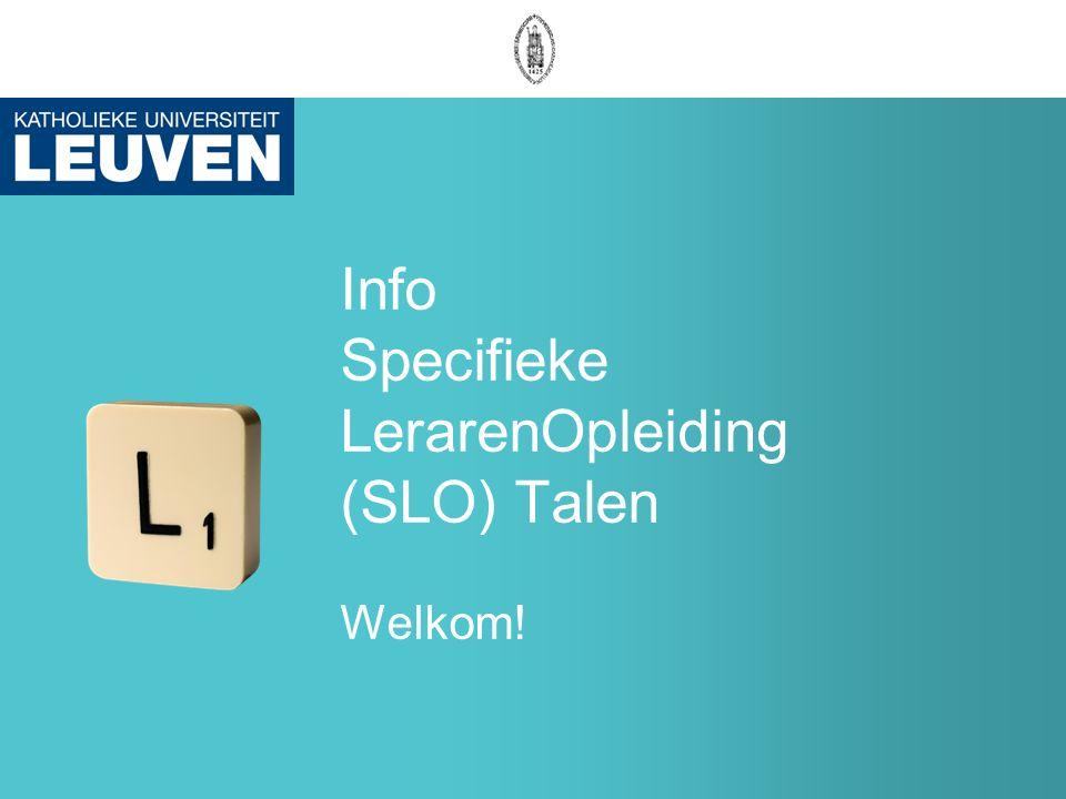 Info Specifieke LerarenOpleiding (SLO) Talen Welkom!