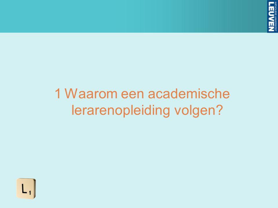 1Waarom een academische lerarenopleiding volgen?