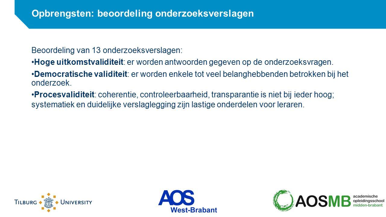 Beoordeling van 13 onderzoeksverslagen: Hoge uitkomstvaliditeit: er worden antwoorden gegeven op de onderzoeksvragen. Democratische validiteit: er wor