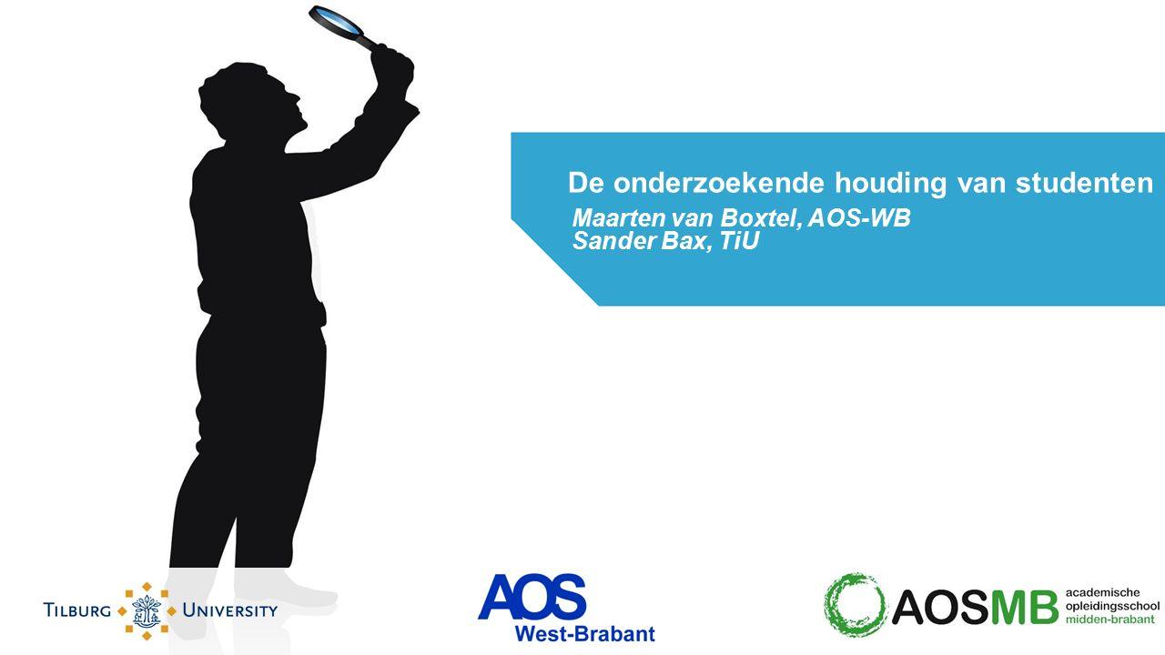 Maarten van Boxtel, AOS-WB Sander Bax, TiU De onderzoekende houding van studenten