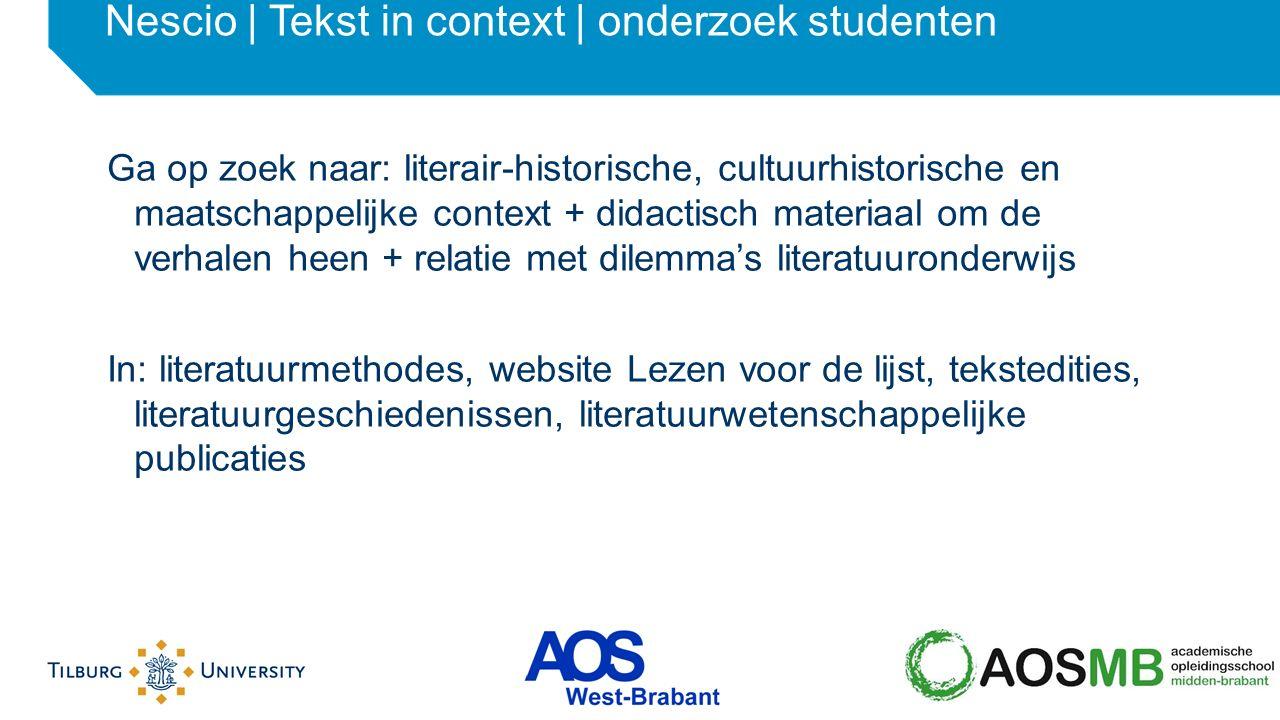 Ga op zoek naar: literair-historische, cultuurhistorische en maatschappelijke context + didactisch materiaal om de verhalen heen + relatie met dilemma