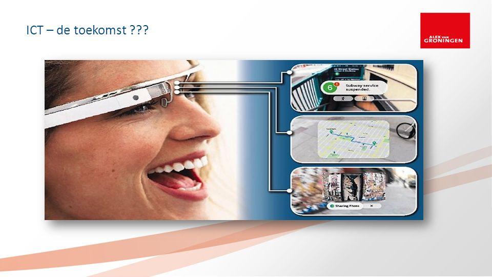 ICT – de toekomst ???