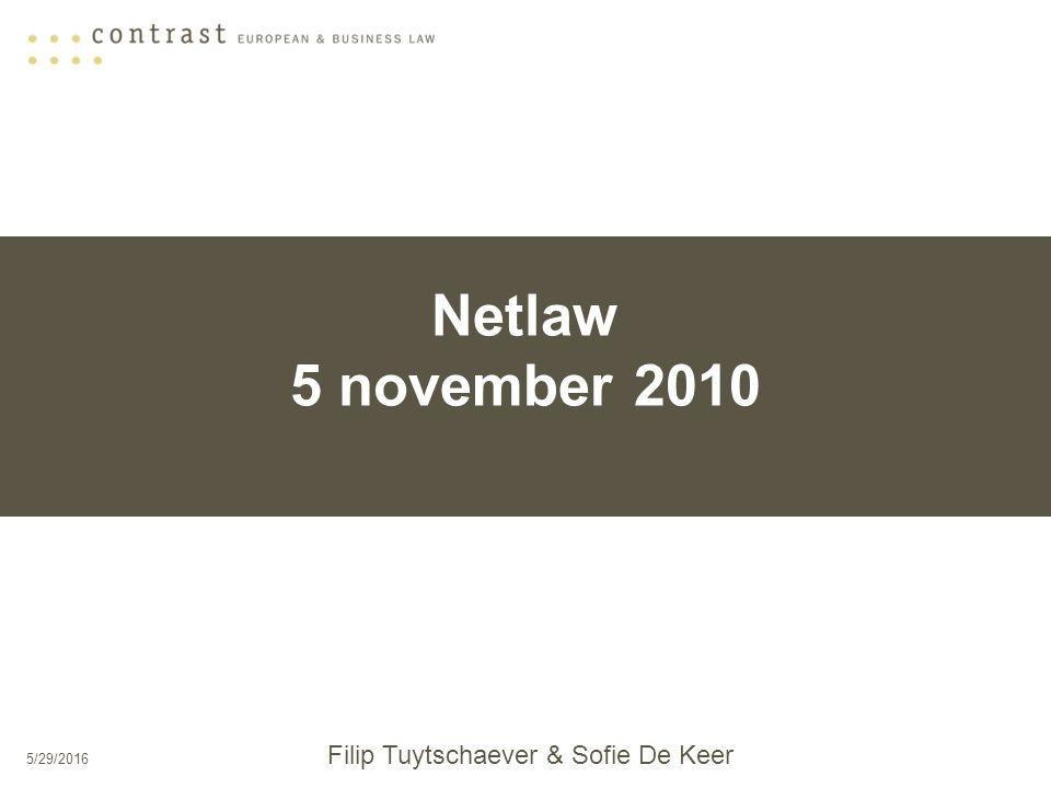 5/29/2016 Netlaw 5 november 2010 Filip Tuytschaever & Sofie De Keer