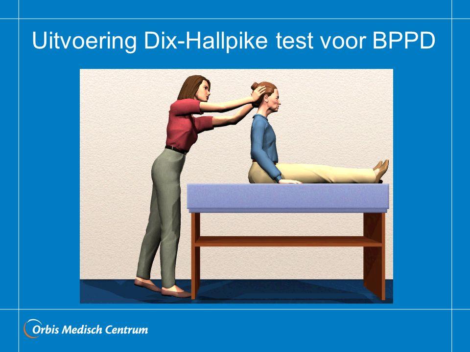 Uitvoering Dix-Hallpike test voor BPPD