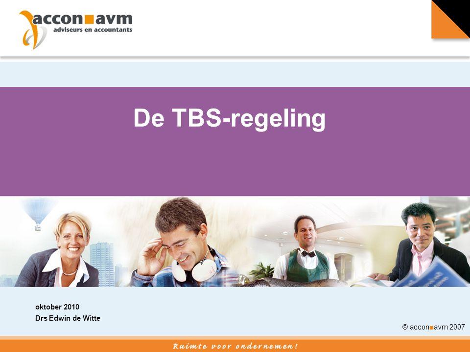 De TBS-regeling oktober 2010 Drs Edwin de Witte © accon■avm 2007