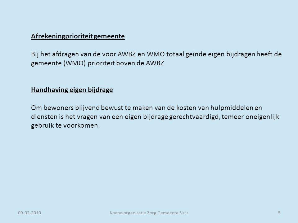 09-02-2010Koepelorganisatie Zorg Gemeente Sluis Communicatie.